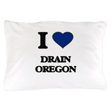I love Drain Oregon Pillow Case