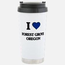 I love Forest Grove Ore Travel Mug