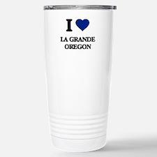 I love La Grande Oregon Travel Mug