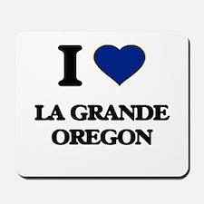 I love La Grande Oregon Mousepad