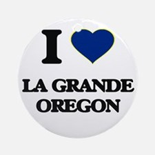 I love La Grande Oregon Ornament (Round)