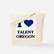 I love Talent Oregon Tote Bag