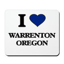I love Warrenton Oregon Mousepad