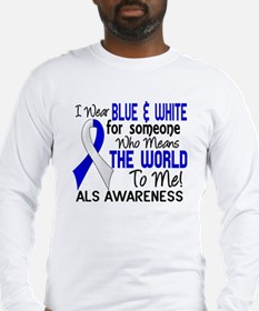 ALS MeansWorldToMe2 Long Sleeve T-Shirt
