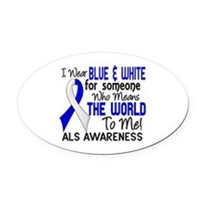 ALS MeansWorldToMe2 Oval Car Magnet
