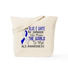 ALS MeansWorldToMe2 Tote Bag