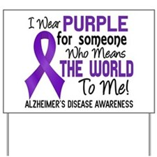 Alzheimer's MeansWorldToMe2 Yard Sign