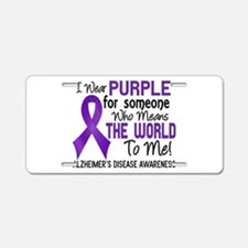 Alzheimer's MeansWorldToMe2 Aluminum License Plate