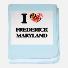 I love Frederick Maryland baby blanket