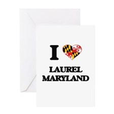 I love Laurel Maryland Greeting Cards