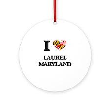 I love Laurel Maryland Ornament (Round)