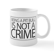 Pit Bull Not Crime Coffee Mug