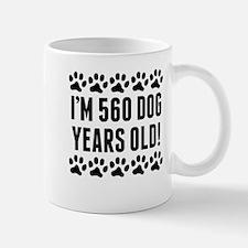 Im 560 Dog Years Old Mugs