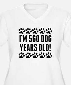 Im 560 Dog Years Old Plus Size T-Shirt