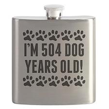 Im 504 Dog Years Old Flask