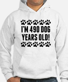 Im 490 Dog Years Old Hoodie