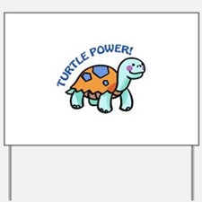 Turtle Power! Yard Sign