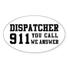 Dispatcher Call Oval Decal