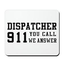 Dispatcher Call Mousepad
