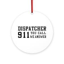 Dispatcher Call Ornament (Round)