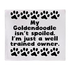 My Goldendoodle Isnt Spoiled Throw Blanket