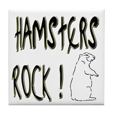 Hamsters Rock ! Tile Coaster