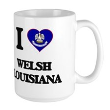 I love Welsh Louisiana Mugs