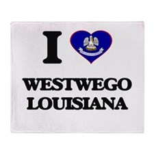 I love Westwego Louisiana Throw Blanket