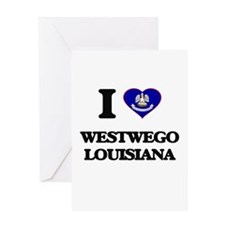 I love Westwego Louisiana Greeting Cards
