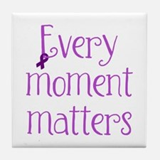 Every Moment Matters (Purple) Tile Coaster