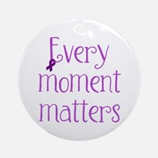 Every Moment Matters (Purple) Ornament (Round)