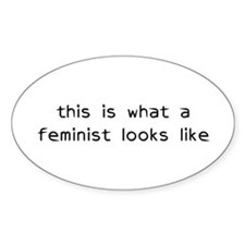 This is What a Feminist Looks Like Oval Decal