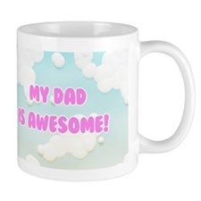 My Dad is Awesome in Blue and White Clouds Mugs