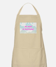 My Mom is Awesome in Blue and White Clouds Apron