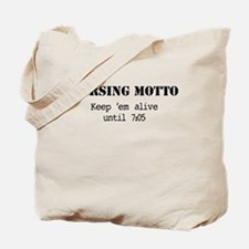 Nursing Motto Tote Bag