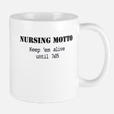 Nursing Motto Mugs