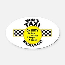 Mom's Taxi Service Oval Car Magnet