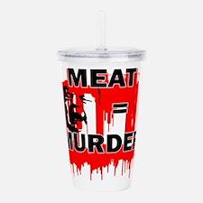 Meat is Murder Vegan V Acrylic Double-wall Tumbler