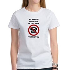 No Analog Phones Thank You T-Shirt