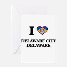 I love Delaware City Delaware Greeting Cards