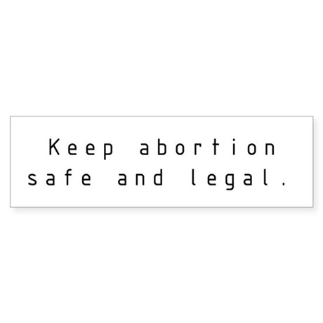 keep abortion legal A secret network of women is working outside the law and the medical  had to  focus on keeping abortion safe, accessible, and legal (when.