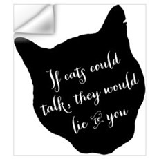 ifcatscouldtalk Wall Decal