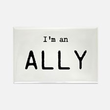Im an ALLY Magnets