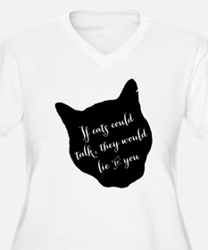If cats could talk... Plus Size T-Shirt