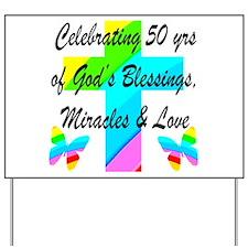GOD LOVING 50TH Yard Sign