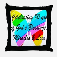 BLESSED 80 YR OLD Throw Pillow