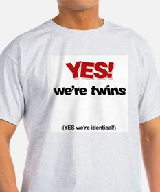 Cute Yes they are identical T-Shirt