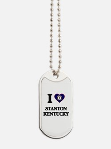 I love Stanton Kentucky Dog Tags
