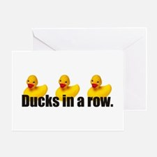 I have my ducks in a row Greeting Card