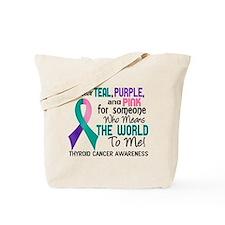 Thyroid Cancer MeansWorldToMe2 Tote Bag